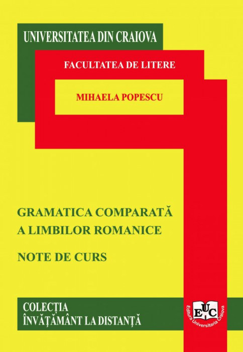 GRAMATICA COMPARATĂ A LIMBILOR ROMANICE