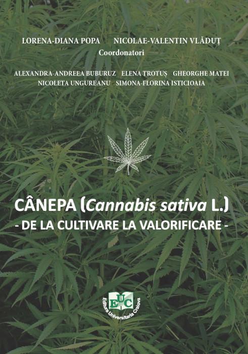 Cannabis sativa L. (cânepa industrială) de la cultivare la valorificare
