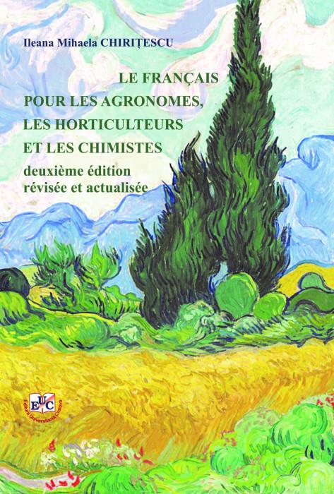 LE FRANCAIS POUR LES AGRONOMES, LES HORTICULTEURS ET LES CHIMISTES