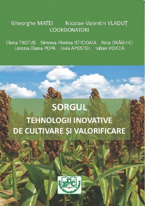 Sorgul – Tehnologii inovative de cultivare și valorificare