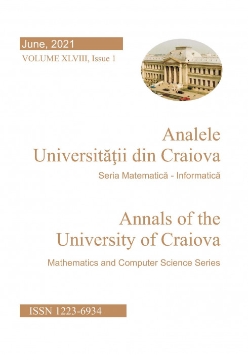 Annals of the University of Craiova Mathematics and Computer Science Series Vol. XLVIII Issue 1, June 2021