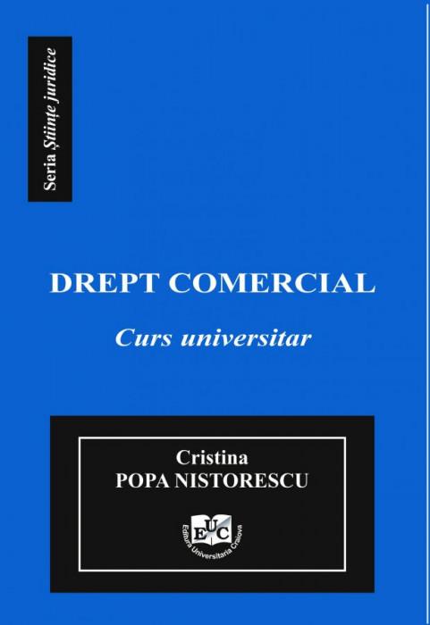 DREPT COMERCIAL Curs Universitar