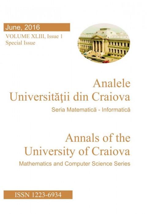 ANALELE UNIVERSITATII DIN CRAIOVA, SERIA MATEMATICA-INFORMATICA, VOL. XLIII, Issue 1/2016