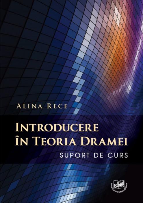Introducere in teoria dramei. Suport de curs